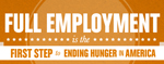 Full Employment is the First Step to Ending Hunger in America